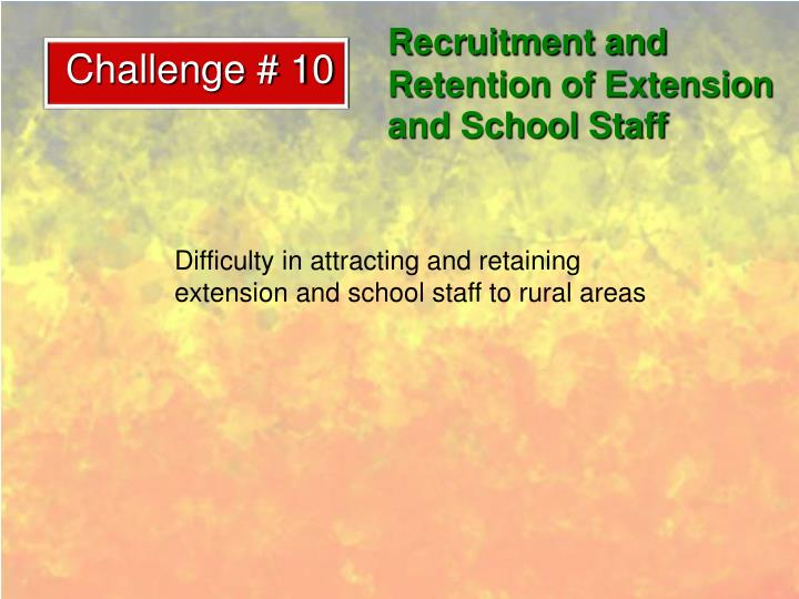 Recruitment and Retention of Extension and School Staff