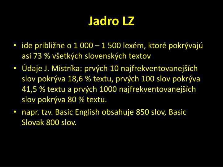 Jadro LZ