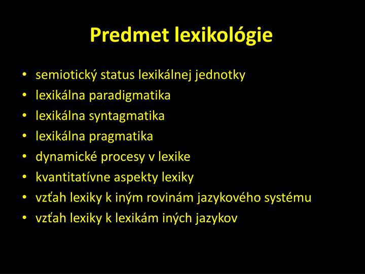 Predmet lexikológie