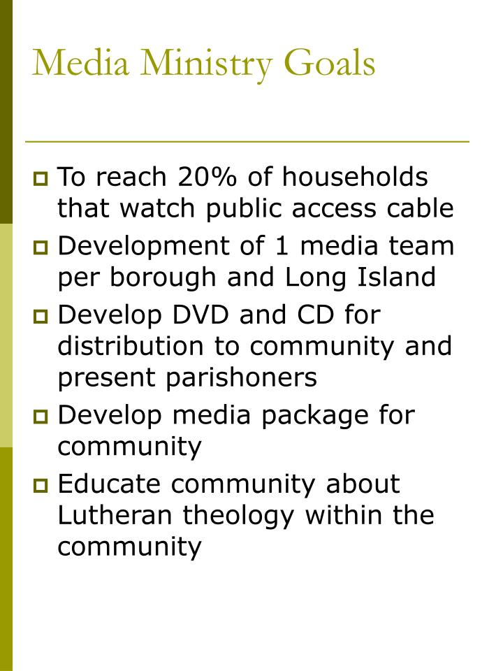 Media Ministry Goals