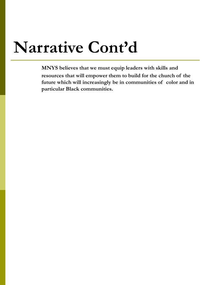 Narrative Cont'd