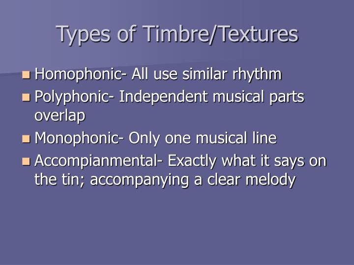 Types of Timbre/Textures