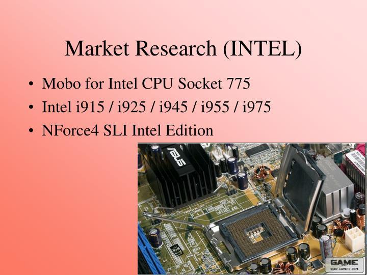 Market Research (INTEL)
