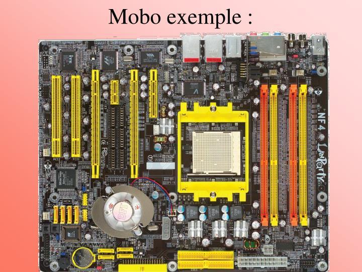 Mobo exemple :
