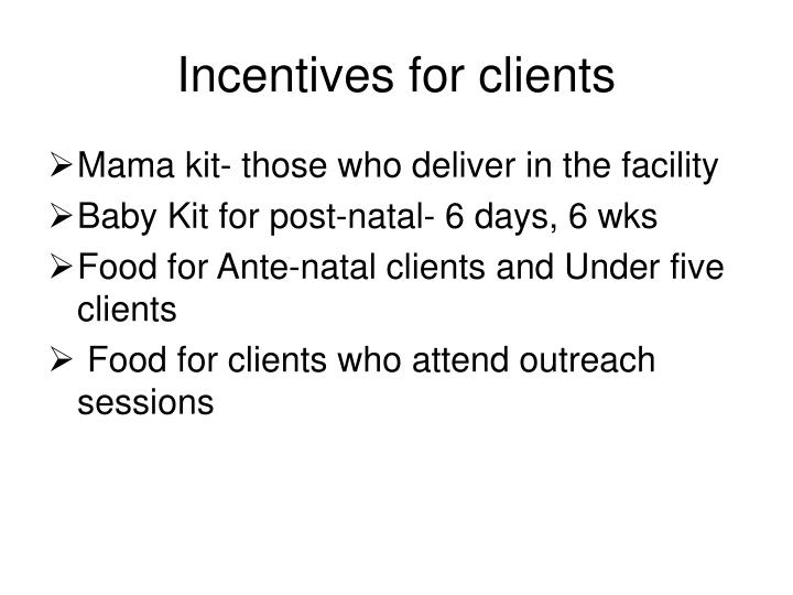 Incentives for clients