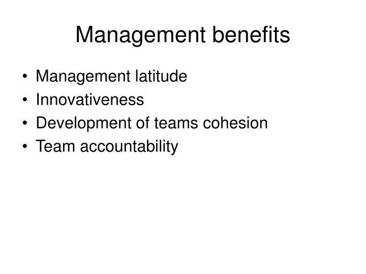 Management benefits