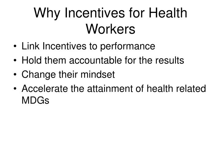 Why Incentives for Health Workers