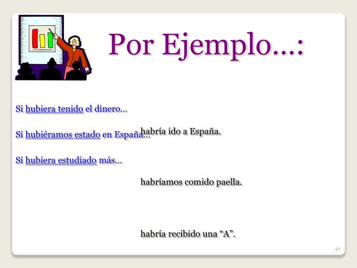 Por Ejemplo…: