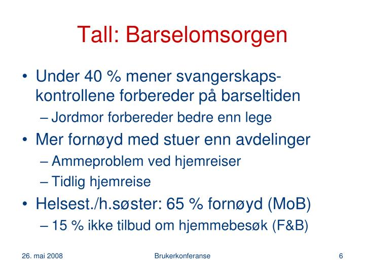 Tall: Barselomsorgen