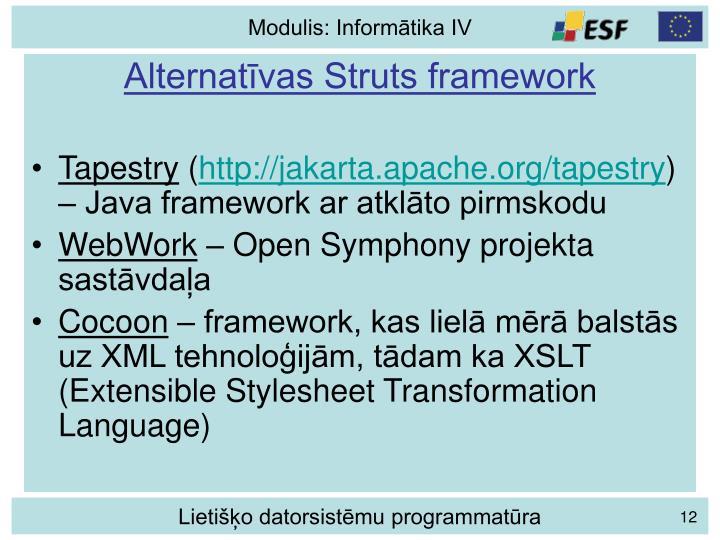 Alternatīvas Struts framework