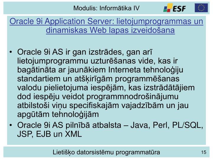 Oracle 9i Application Server: lietojumprogrammas un dinamiskas Web lapas izveidošana