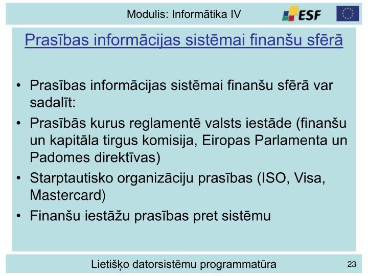 Prasības informācijas sistēmai finanšu sfērā
