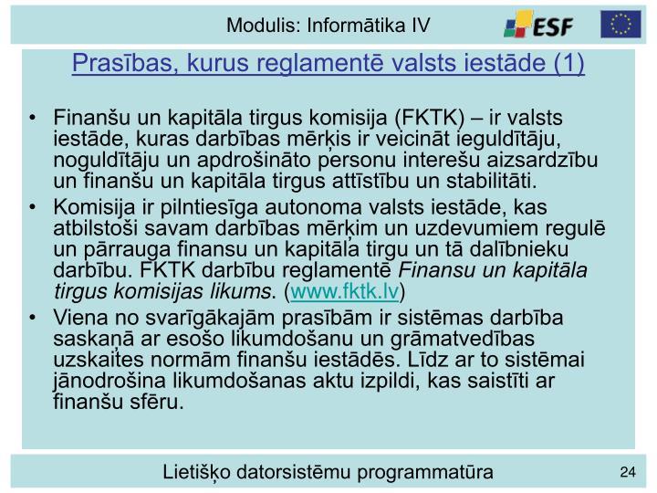 Prasības, kurus reglamentē valsts iestāde (1)