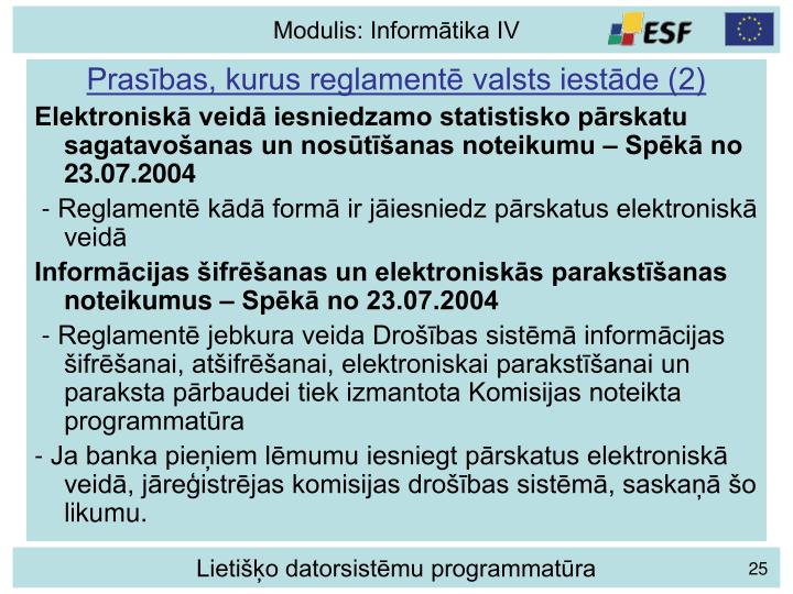 Prasības, kurus reglamentē valsts iestāde (2)