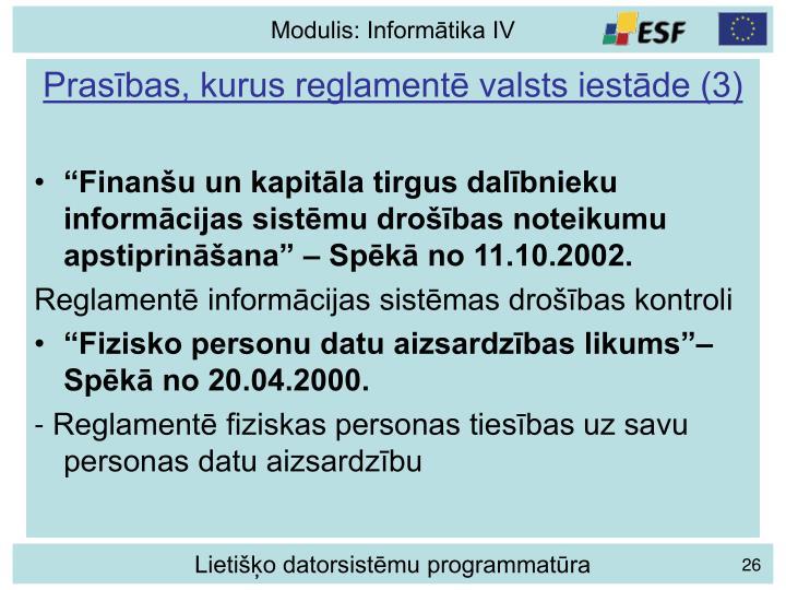 Prasības, kurus reglamentē valsts iestāde (3)