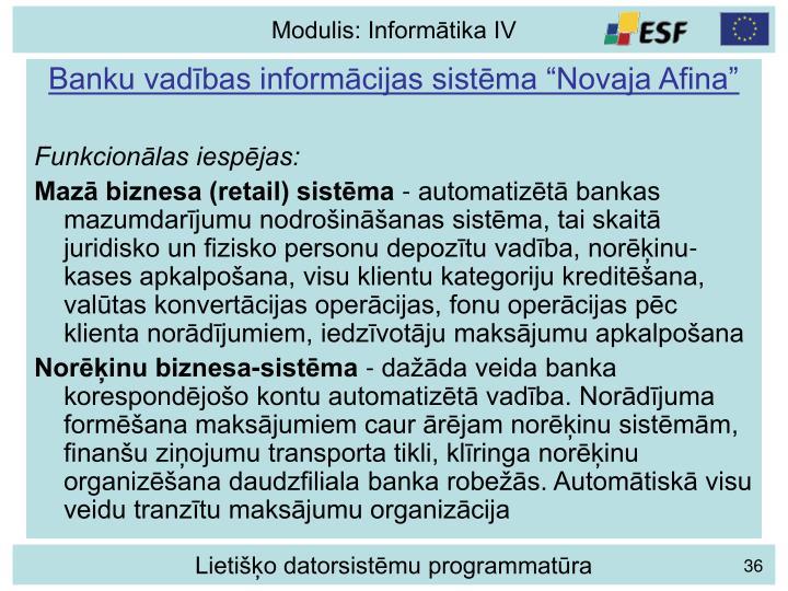 """Banku vadības informācijas sistēma """"Novaja Afina"""""""