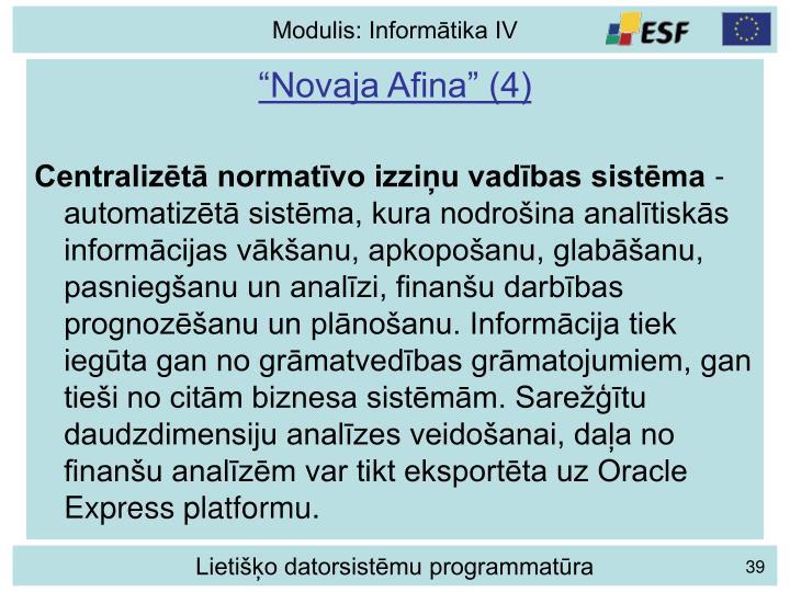 """""""Novaja Afina"""" (4)"""