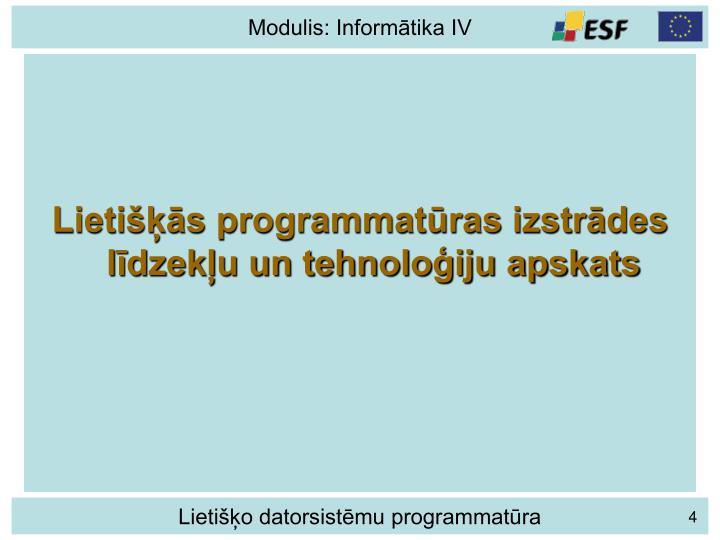Lietišķās programmatūras izstrādes līdzekļu un tehnoloģiju apskats
