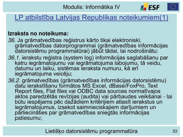 LP atbilstība Latvijas Republikas noteikumiem(1)