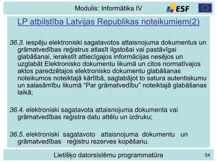 LP atbilstība Latvijas Republikas noteikumiem(2)
