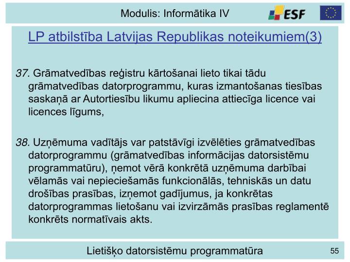 LP atbilstība Latvijas Republikas noteikumiem(3)