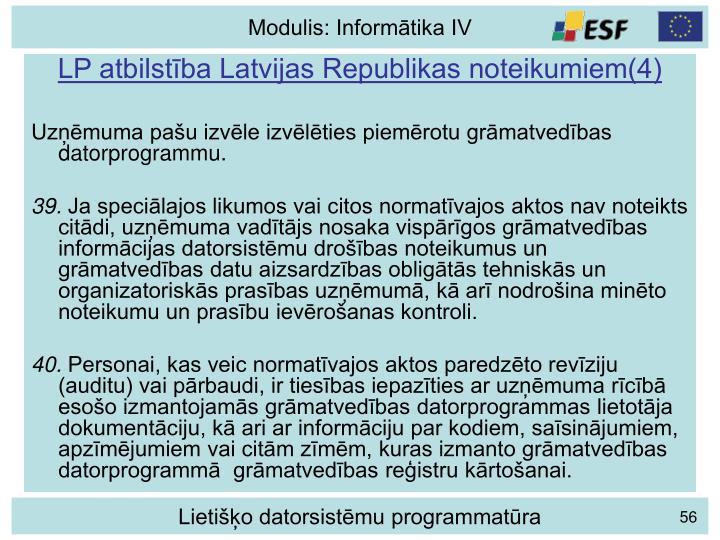 LP atbilstība Latvijas Republikas noteikumiem(4)