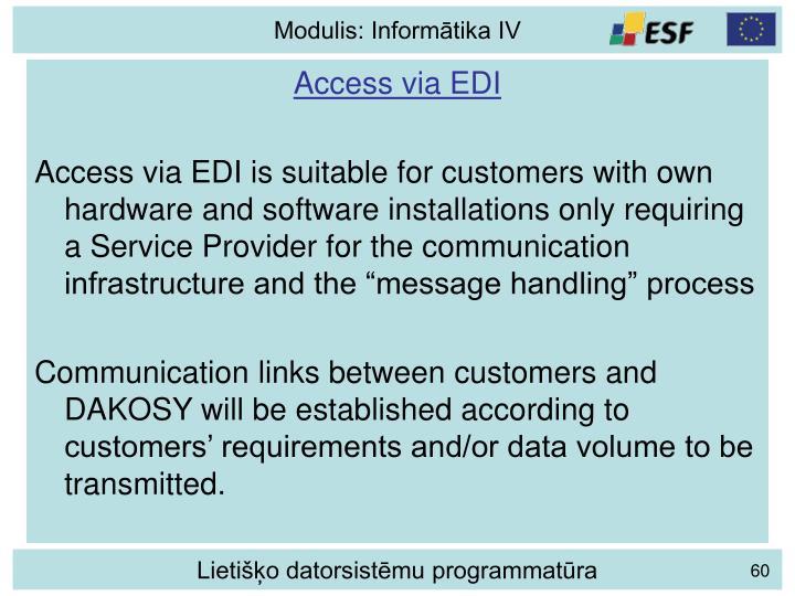 Access via EDI