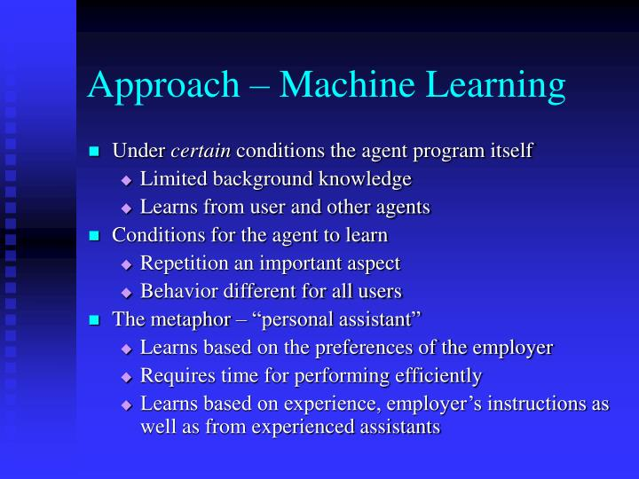 Approach – Machine Learning
