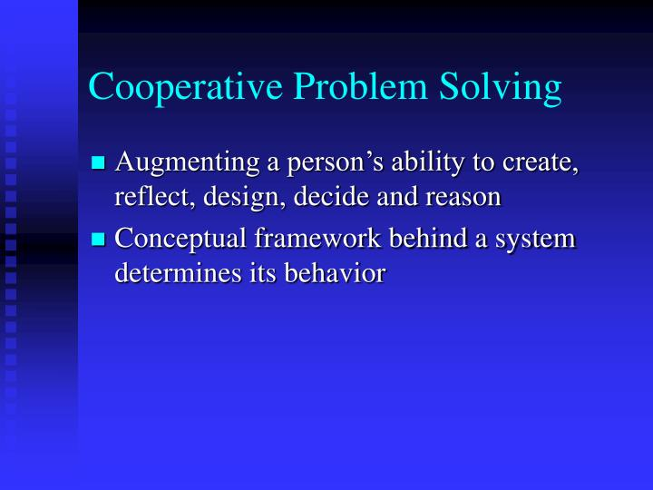 Cooperative Problem Solving