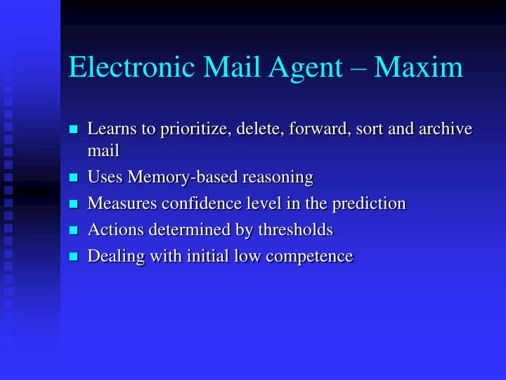 Electronic Mail Agent – Maxim