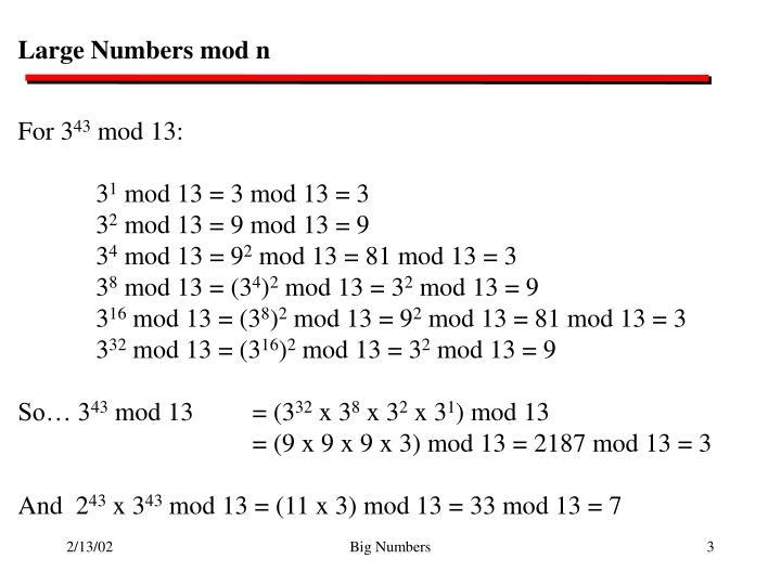 Large Numbers mod n