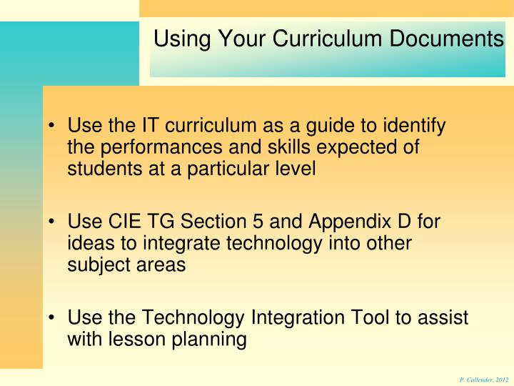 Use the IT curriculum as a guide to identify the performances and skills expected of students at a particular level