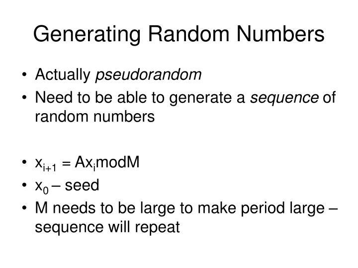 Generating Random Numbers