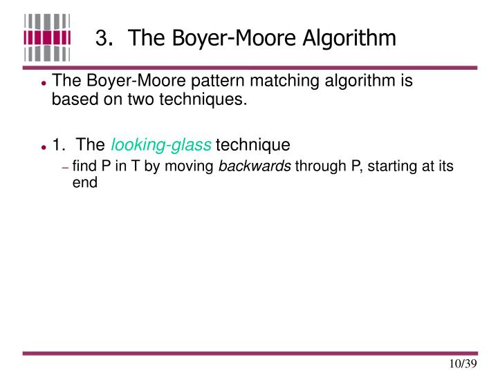 3.  The Boyer-Moore Algorithm