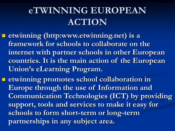 eTWINNING EUROPEAN ACTION