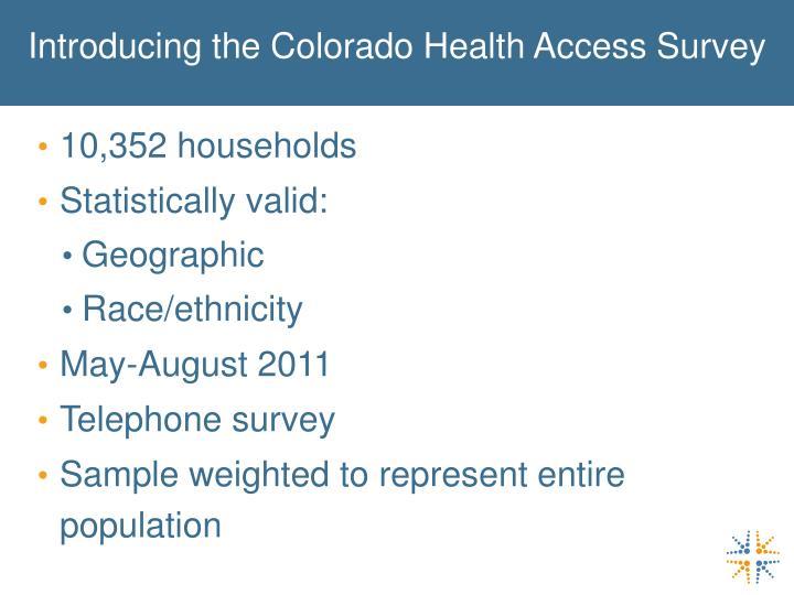 Introducing the Colorado Health Access Survey