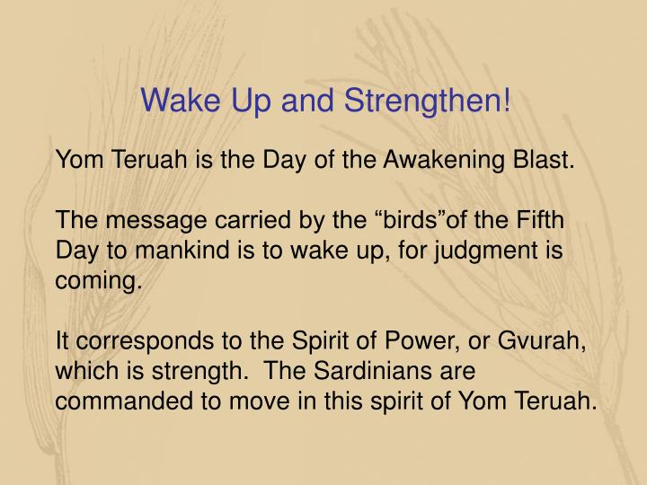 Wake Up and Strengthen!