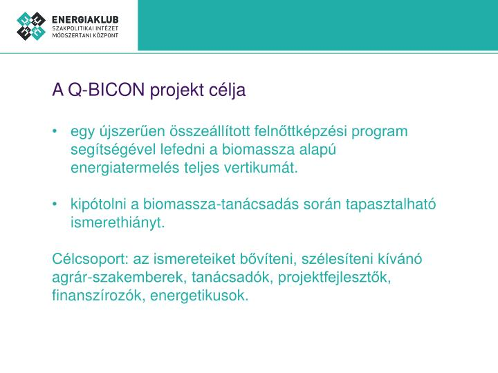 A Q-BICON projekt célja