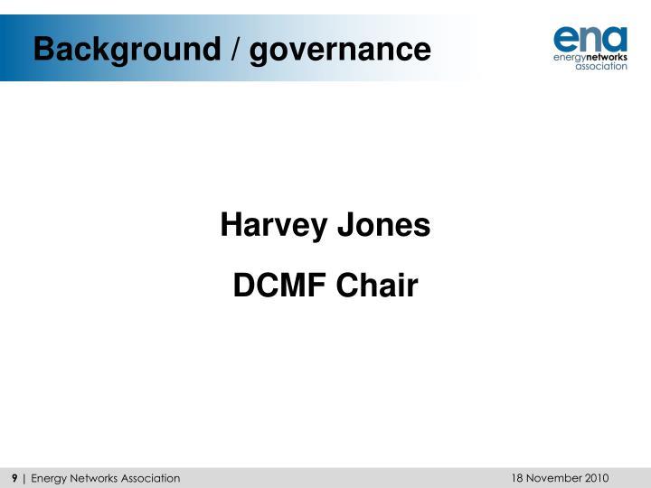 Background / governance