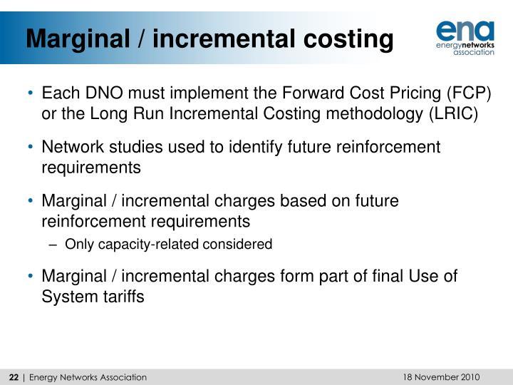 Marginal / incremental costing