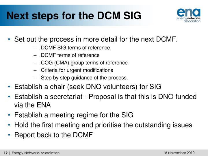 Next steps for the DCM SIG