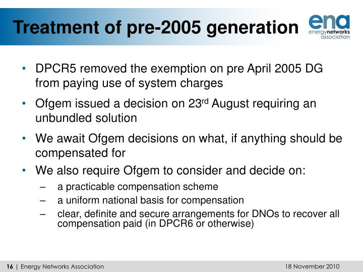 Treatment of pre-2005 generation