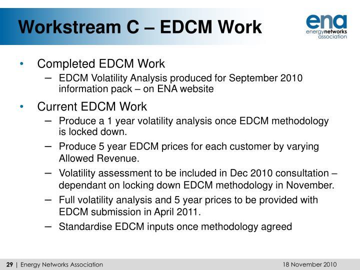 Workstream C – EDCM Work