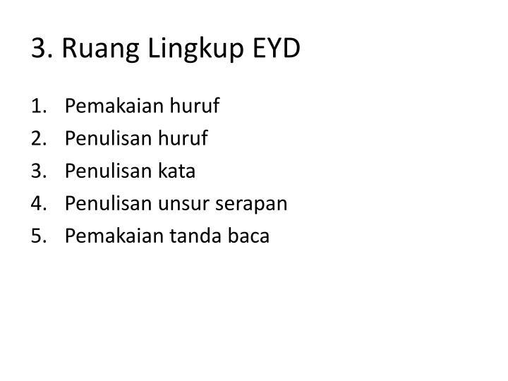 3. Ruang Lingkup EYD