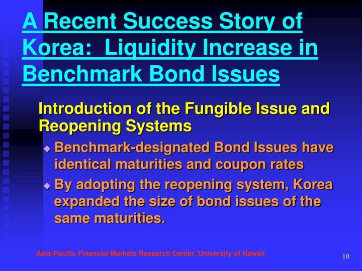 A Recent Success Story of Korea:  Liquidity Increase in Benchmark Bond Issues