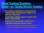bond trading systems order vs quote driven trading