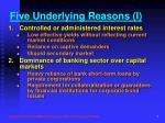 five underlying reasons i