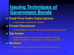 issuing techniques of government bonds