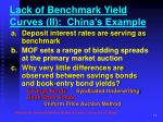 lack of benchmark yield curves ii china s example