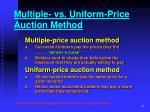 multiple vs uniform price auction method